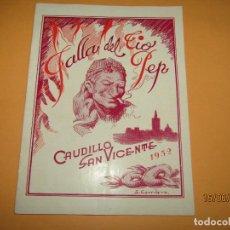 Affissi Fiera: ANTIGUO LLIBRET DE FALLAS DE FALLA DEL TIO PEP - CAUDILLO SAN VICENTE DEL AÑO 1952. Lote 208754931