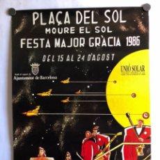 Carteles Feria: FESTA MAJOR GRÀCIA 1986. CARTEL ORIGINAL DE LAS FIESTAS DE BARRIO DE GRACIA (BARCELONA).. Lote 211441802