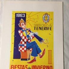 Affissi Fiera: CARTEL DE CARNAVAL DE TENERIFE - AÑO 1963. EN PERFECTO ESTADO. 29X40. Lote 214051600