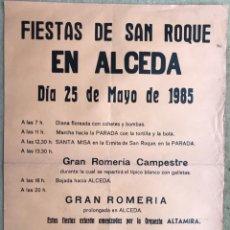 Carteles Feria: CARTEL FIESTAS SAN ROQUE - ALCEDA - CANTABRIA - 1985 - GRAN ROMERÍA CAMPESTRE - ORQUESTA ALTAMIRA. Lote 214376313