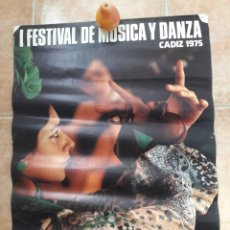 Carteles Feria: POSTER I FESTIVAL DE MUSICA Y DANZA CADIZ 1975 CARTEL FOTO FERNANDO FERNANDEZ - FLAMENCO. Lote 214437053