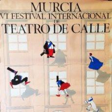 Carteles Feria: CARTEL DEL VI FESTIVAL INTERNACIONAL DE TEATRO EN LA CALLE, 1985. Lote 216768643