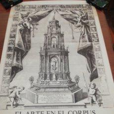 Carteles Feria: CARTEL... EL ARTE EN EL CORPUS... AÑO 1.985... Lote 218736242