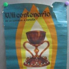 Affiches Foire: CARTEL XVII CENTENARIO DE LA LLEGADA A ESPAÑA DEL SANTO CALIZ 1959 CF86. Lote 219271846