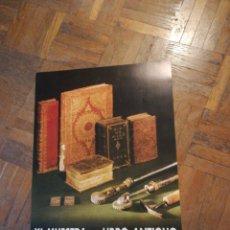 Carteles Feria: CARTEL XI MUESTRA DEL LIBRO ANTIGUO. Lote 219468466
