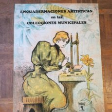 Carteles Feria: CARTEL ENCUADERNACIONES ARTÍSTICAS. 1995. Lote 219483495