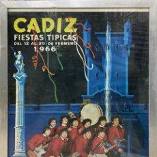 Carteles Feria: CARTEL ENMARCADO DEL CARNAVAL DE CADIZ. CADIZ FIESTAS TIPICAS 1966.. Lote 219826636
