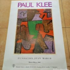 Affiches Foire: CARTEL ORIGINAL PAUL KLEE - EXPOSICIÓN FUNDACIÓN JUAN MARCH, MADRID 1981 82X54 CM. Lote 220131486