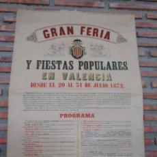 Carteles Feria: CARTEL FERIA VALENCIA 1872..R-114. Lote 222081308
