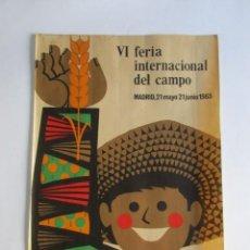 Carteles Feria: CARTEL GRAN FORMATO, LITOGRAFÍA, VI FERIA INTERNACIONAL DEL CAMPO, AÑO 1965. Lote 140763762
