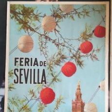 Carteles Feria: ANTIGUO CARTEL ,FERIA DE SEVILLA, DEL 1 AL 6 DE MAYO 1962. Lote 223980176