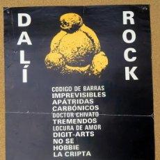 Affiches Foire: CARTEL DALÍ ROCK FIGUERES 3 MAIG 1989 PLAÇA DE BRAUS. Lote 224228095