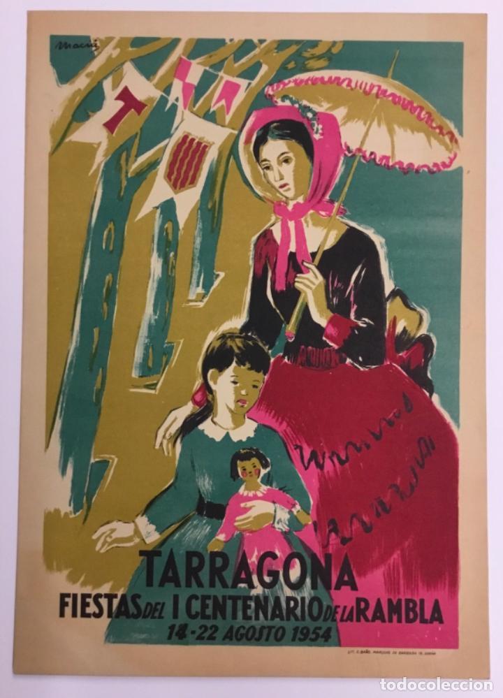 Carteles Feria: TARRAGONA. FIESTAS DEL I CENTENARIO DE LA RAMBLA. 14 - 22 AGOSTO 1954. (LIT. C. BAÑO). ILUSTR. MACIÀ - Foto 2 - 16561992