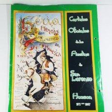 Carteles Feria: IMPRESIONANTE LOTE DE 38 REPRODUCCIONES DE CARTELES DE LAS FIESTAS DE SAN LORENZO HUESCA + CARPETA. Lote 227133565