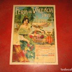 Carteles Feria: ANTIGUO CARTEL ORIGINAL LITOGRAFIADO DE FERIA DE VALENCIA 1919 LIT. SUCRA. HIJAS S. PABLO VALENCIA. Lote 227561290