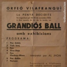 Affissi Fiera: T - ORFEÓ VILAFRANQUÍ - LA PENYA DECIDITS - NOVEMBRE 1934 - THE SIBONEY JAZZ - VILAFRANCA PENEDÈS. Lote 232336710