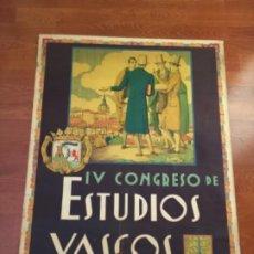 Cartazes Feira: RARISIMO CARTEL IV CONGRESO DE ESTUDIOS VASCOS 1926 , FOURNIER , VITORIA , PAIS VASCO , LITOGRAFÍA. Lote 233107280