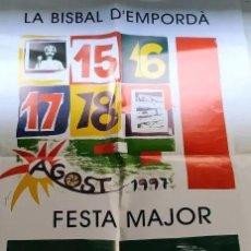 Carteles Feria: CARTEL FESTA MAJOR LA BISBAL D'EMPORDA 1997. Lote 236005550