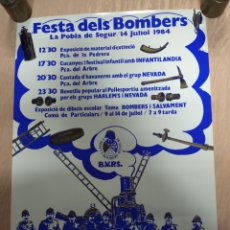 Carteles Feria: FESTA DELS BOMBERS DE LA POBLA DE SEGUR, AÑO 1984. POSTER ELEGANTE.. Lote 236157045