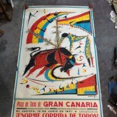 Affissi Fiera: ESPECTACULAR Y GRAN CARTEL PLAZA DE TOROS DE GRAN CANARIA RAFAEL ALBERTI 1971 - MIDE 178X93,5CM. Lote 238382540