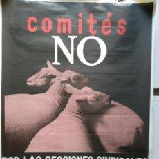 Carteles Feria: CARTEL ORIGINAL COMITES NO , CNT ADHERIDA A LA AIT , AÑOS 70. Lote 239467685