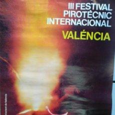 Carteles Feria: 03354 CARTEL ORIGINAL III FESTIVAL INTERNACIONAL PIROTECNIC VALENCIA 1982 , 66X 48 CM BUEN ESTADO,. Lote 240253815