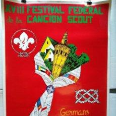 Carteles Feria: CARTEL ORIGINAL XVIII FESTIVAL FEDERAL CANCION SCOUT, VALENCIA 1991, 69X 47 CM OFERTA SOLO HOY. Lote 240254220