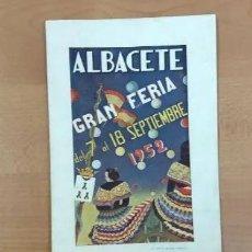 Carteles Feria: ALBACETE. PROGRAMA DE FERIA, AÑO: 1952. BUENA CONSERVACIÓN. Lote 240628450