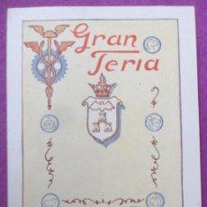 Affiches Foire: LIBRO LIBRITO PROGRAMA OFICIAL GRAN FERIA ALBACETE 1945 LV34. Lote 240947220