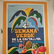 Carteles Feria: CARTEL IV SEMANA VERDE COSTA DEL SOL, MOTRIL (GRANADA) 1974. Lote 242118570