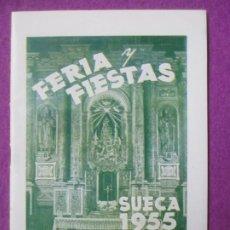 Affissi Fiera: LIBRO LIBRITO FERIA Y FIESTAS SUECA VALENCIA 1955 PROGRAMA OFICIAL LV53. Lote 243580920