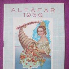 Affissi Fiera: LIBRO LIBRITO FERIA Y FIESTAS PATRONALES ALFAFAR VALENCIA 1956 PROGRAMA OFICIAL LV54. Lote 243581235