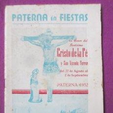 Affissi Fiera: LIBRO LIBRITO FERIA Y FIESTAS PATERNA VALENCIA 1952 CRISTO DE LA FE Y SAN VICENTE FERRER LV58. Lote 243583585