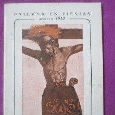 Affissi Fiera: LIBRO LIBRITO FERIA Y FIESTAS PATERNA VALENCIA 1953 CRISTO DE LA FE Y SAN VICENTE FERRER LV61. Lote 243584390