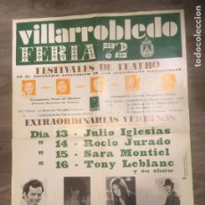 Carteles Feria: ALBACETE FERIA DE VILLARROBLEDO AÑO 1972, JULIO IGLESIAS,ROCIO JURADO,SARA MONTIEL,PAQUIRRI,70X50 CM. Lote 245257485