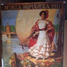 Carteles Feria: CARTEL - GRANDES FESTEJOS. SEMANA Y FERIA DE 1911 ,SEVILLA , 81 X 64 CM. Lote 247568850