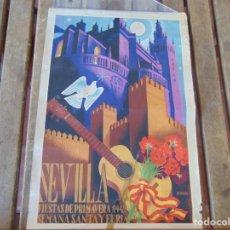 Carteles Feria: CARTEL ORIGINAL DE 40 X 27 CM SEVILLA FIESTAS DE PRIMAVERA AÑO 1942 SEMANA SANTA Y FERIA. Lote 248083395