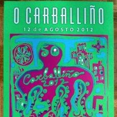 Carteles Feria: CARTEL / POSTER DE FELIPE SENÉN FIESTA / FESTA PULPO O CARBALLIÑO 2012. Lote 248156990