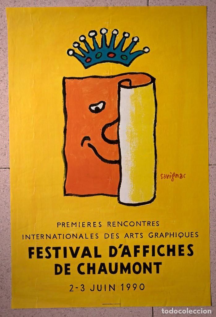 FESTIVAL D'AFFICHES DE CHAUMONT. SAVIGNAC (Coleccionismo - Carteles Gran Formato - Carteles Ferias, Fiestas y Festejos)