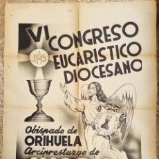 Carteles Feria: CARTEL VI CONGRESO EUCARISTICO DIOCESANO ORIHUELA AYORA 1950 VALENCIA LITOGRAFIA ORIGINAL. Lote 265695824