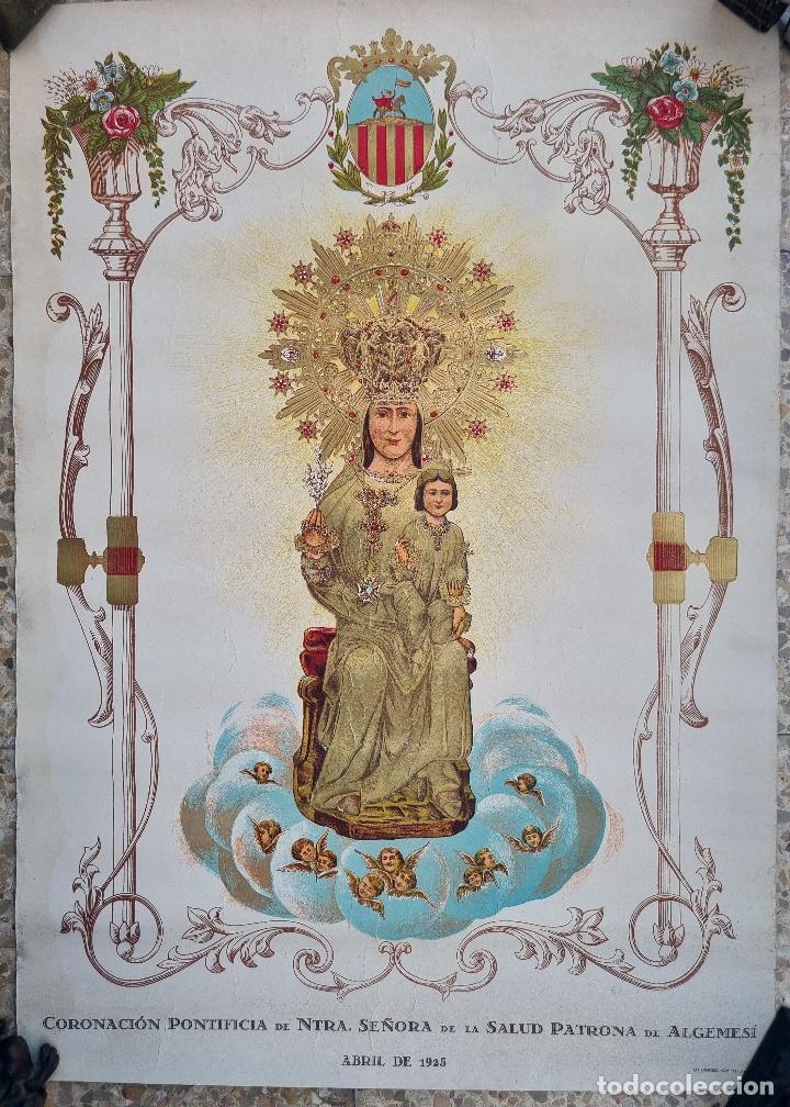 CARTEL CORONACION NTRA SRA DE LA SALUD ABRIL 1925 ALGEMESI VALENCIA CON DORADOS LITOGRAFIA ORIGINAL (Coleccionismo - Carteles Gran Formato - Carteles Ferias, Fiestas y Festejos)