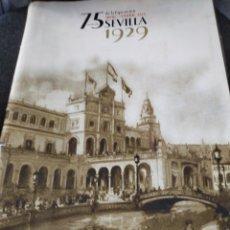 Carteles Feria: CARPETA 26 LAMINAS EXPOSICIÓN 75 ANIVERSARIO SEVILLA 1929. Lote 268289564