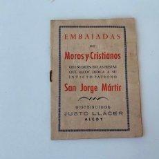 Carteles Feria: ALCOY EMBAJADAS FIESTAS DE MOROS Y CRISTIANOS AÑOS 50. Lote 268421684