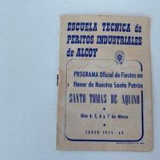 Carteles Feria: ALCOY PROGRAMA ESCUELA TECNICA DE PERITOS INDUSTRIALES DE ALCOY FIESTAS SANTO TOMAS 1959. Lote 268422214
