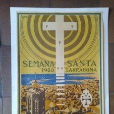 Carteles Feria: CARTEL SEMANA SANTA TARRAGONA 1930 - MIDE 43 X 63 CM.. Lote 275105578