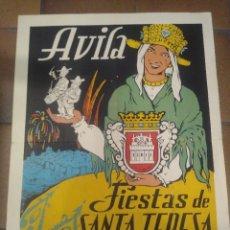 Carteles Feria: CARTEL ORIGINAL ÁVILA FIESTAS DE SANTA TERESA OCTUBRE 1957 A. MERINO. ILUSTRADOR. Lote 277070783