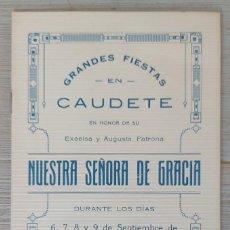Cartazes Feira: PROGRAMA DE LAS FIESTAS DE CAUDETE - NUESTRA SEÑORA DE GRACIA - 1924 - COMPARSAS, PROCESIONES, GUERR. Lote 287081318