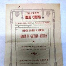 Carteles Feria: FIESTAS CALAHORRA 1928.TEATRO IDEAL.CPMPAÑIA LADRON DE GUEVARA-RIVELLES. Lote 287335478