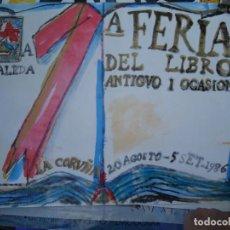 Carteles Feria: CORREA CORREDOIRA, XAVIER (A CORUÑA, 1952). CARTEL 1ª FERIA DEL LIBRO ANTIGUO I OCASIÓN DE 1986. Lote 290502018