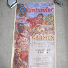 Carteles Feria: CARTEL ÓPERA CARMEN, DE SALVADOR TAVORA, CON LIDIA DE 1 TORO, PLAZA DE TOROS DE SANTANDER 2001. Lote 294133353